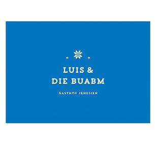 LUIS & DIE BUABM – Gasthof Jenesien